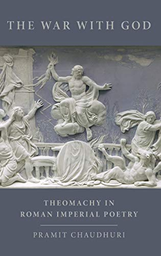 PDF The War with God Theomachy in Roman Imperial Poetry