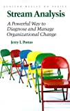 Buy Stream Analysis: A Powerful Way to Diagnose and Manage Organizational Change from Amazon