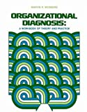 Buy Organizational Diagnosis: A Workbook of Theory and Practice from Amazon