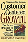 Buy Customer Centered Growth: Five Proven Strategies for Building Competitive Advantage from Amazon