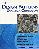 The Design Patterns Smalltalk Companion (Software Patterns Series) - book cover picture