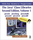 The Java Class Libraries, Volume 1: java.io, java.lang, java.math, java.net, java.text, java.util (2nd Edition) - book cover picture