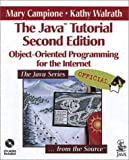 The Java Tutorial: Object-Oriented Programming for the Internet (2nd Edition) - book cover picture