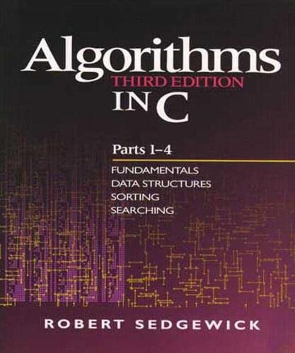 543. Algorithms in C, Parts 1-4: Fundamentals, Data Structures, Sorting, Searching (3rd Edition) (Pts