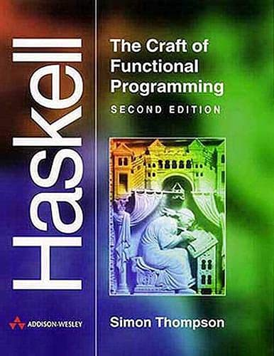 PDF Haskell The Craft of Functional Programming 2nd Edition