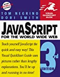 JavaScript for the World Wide Web: Visual QuickStart Guide (3rd Edition)