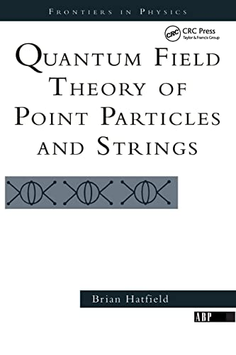PDF Quantum Field Theory of Point Particles and Strings Frontiers in Physics