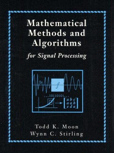 PDF Mathematical Methods and Algorithms for Signal Processing