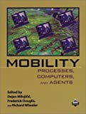 Mobility : Processes, Computers, and Agents (ACM Press) - book cover picture