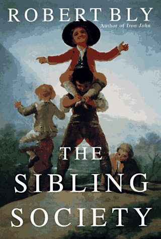 Sibling Society, Bly, Robert