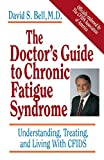 The Doctor's Guide to Chronic Fatigue Syndrome