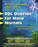 SQL Queries for Mere Mortals: A Hands-On Guide to Data Manipulation in SQL - book cover picture