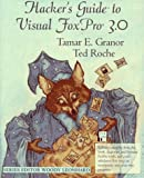 Hacker's Guide to Visual FoxPro(R) 3.0 - book cover picture