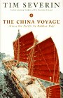The China Voyage: Across the Pacific by Bamboo Raft