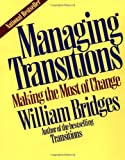 Buy Managing Transitions: Making the Most of Change from Amazon