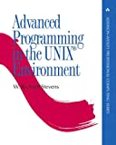 Advanced Programming in the UNIX(R) Environment by W. Richard Stevens