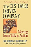 Buy The Customer Driven Company: Moving from Talk to Action from Amazon