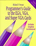 Programmer's Guide To The EGA And VGA Cards