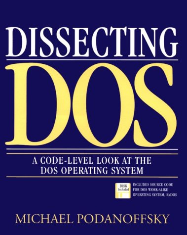 617. Dissecting DOS: A Code-Level Look at the DOS Operating System