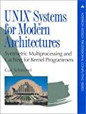 UNIX systems for modern architectures: symmetric multiprocesssing and caching for kernel programmers