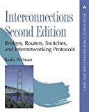 Interconnections: Bridges, Routers, Switches, and Internetworking Protocols (2nd Edition) - book cover picture