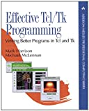Effective Tcl/Tk Programming : Writing Better Programs with Tcl and Tk (Addison-Wesley Professional Computing Series) - book cover picture