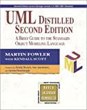 UML Distilled: A Brief Guide to the Standard Object Modeling Language (2nd Edition)