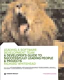 Leading a Software Development Team: A Developer's Guide to Successfully Leading People and Projects - book cover picture