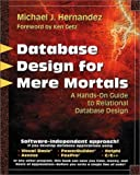 Database Design for Mere Mortals: A Hands-On Guide to Relational Database Design - book cover picture
