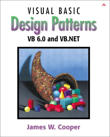 Book Cover: Visual Basic Design Patterns VB 6.0 and VB.NET (With CD-ROm)