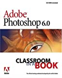 Adobe Photoshop 6.0 Classroom in a Book (With CD-ROM)