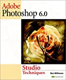 Adobe Photoshop 6 Studio Techniques (With CD-ROM)