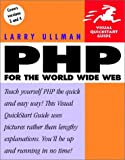 PHP for the World Wide Web Visual Quickstart Guide