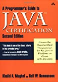 A Programmer's Guide to Java Certification: A Comprehesive Primer, Second Edition - book cover picture