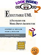 Executable UML: A Foundation for Model Driven Architecture