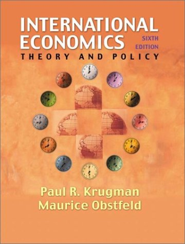 International Economics: Theory and Policy (6th Edition)
