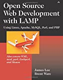 Open Source Web Development with LAMP: Using Linux, Apache, MySQL, Perl, and PHP