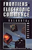 Buy Frontiers of Electronic Commerce from Amazon