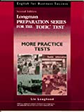 Longman Preparation Series for the Toeic Test : More Practice Tests (English for Business Success Series)