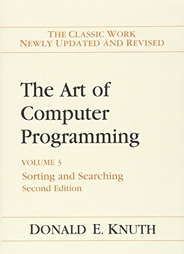 Art of Computer Programming, Volume 3: Sorting and Searching (2nd Edition)