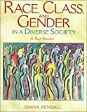 Race, Class, and Gender in a Diverse Society: A Text-Reader - book cover picture
