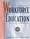 Buy Workforce Education: The Basics from Amazon