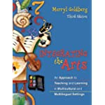 Integrating The Arts An Approach To Teaching And Learning In Multicultural And Multilingual ...