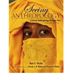 Seeing Anthropology: Cultural Anthropology Through Film (with Ethnographic Film Clips DVD) (...
