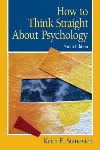 How To Think Straight About Psychology (9th Edition), Stanovich, Keith E.