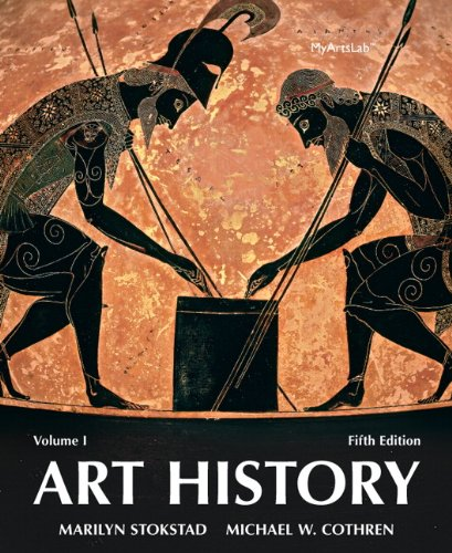 Art History Volume 1 (5th Edition) - Marilyn Stokstad, Michael Cothren