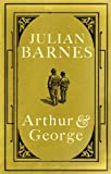 Arthur and George/Julian Barnes