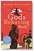 Gods Behaving Badly (uk edition)