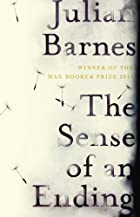 The Sense of and Ending by Julian Barnes