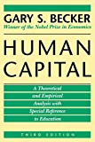 Buy Human Capital: A Theoretical and Empirical Analysis, With Special Reference to Education from Amazon